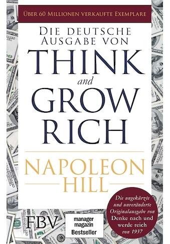 Buch »Think and Grow Rich - Deutsche Ausgabe / Napoleon Hill« kaufen