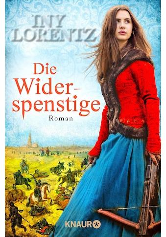 Buch Die Widerspenstige / Iny Lorentz kaufen
