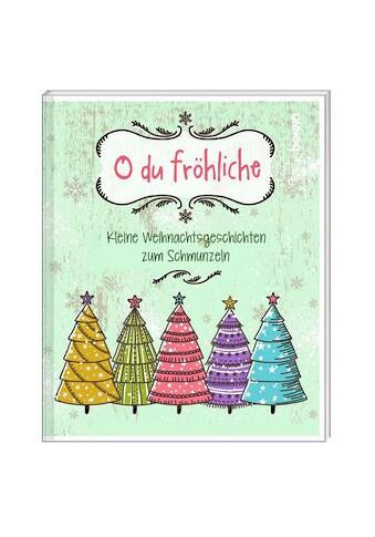 Buch Geschenkheft O du fröhliche / DIVERSE kaufen