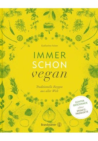 Buch »Immer schon vegan / Katharina Seiser« kaufen