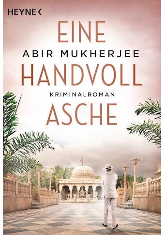 Buch Eine Handvoll Asche / Abir Mukherjee; Jens Plassmann kaufen