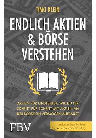 Buch »Endlich Aktien und Börse verstehen / Timo Klein« kaufen