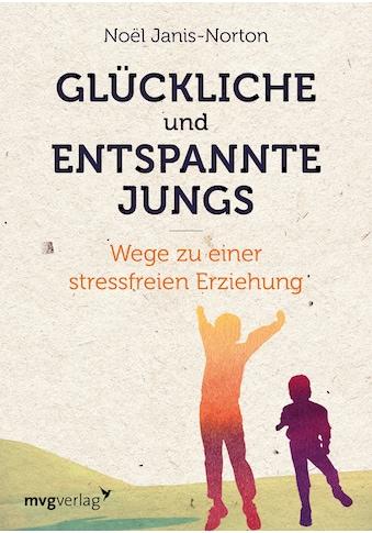 Buch »Glückliche und entspannte Jungs / Noël Janis-Norton« kaufen