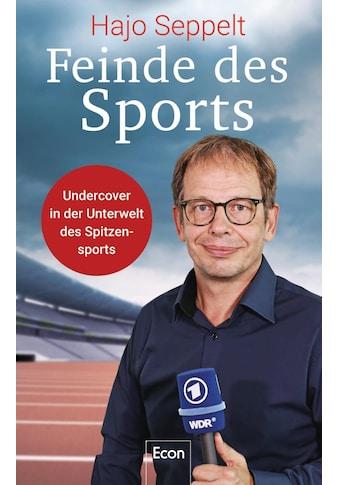 Buch »Feinde des Sports / Hajo Seppelt, Wigbert Löer« kaufen