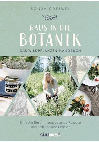 Buch »Raus in die Botanik / Sonja Greimel« kaufen