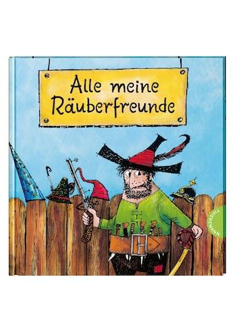 Buch »Der Räuber Hotzenplotz: Alle meine Räuberfreunde / Otfried Preußler, Mathias... kaufen