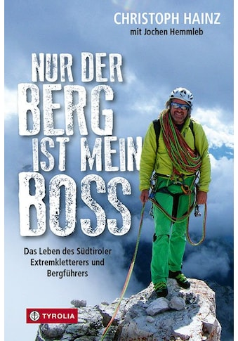 Buch »Nur der Berg ist mein Boss / Christoph Hainz, Jochen Hemmleb« kaufen