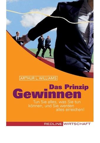 Buch »Das Prinzip Gewinnen / Arthur L Williams« kaufen