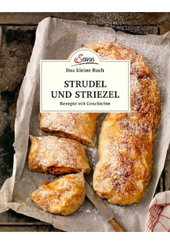 Buch »Das kleine Buch: Strudel und Striezel / Elisabeth Ruckser« kaufen