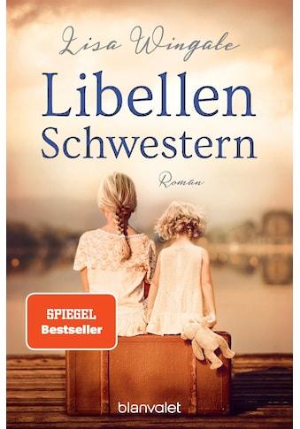 Buch »Libellenschwestern / Lisa Wingate, Andrea Brandl« kaufen