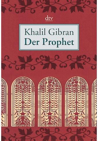 Buch »Der Prophet / Khalil Gibran, Ditte Bandini, Giovanni Bandini« kaufen