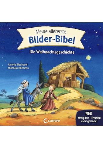 Buch »Meine allererste Bilder-Bibel - Die Weihnachtsgeschichte / Annette Neubauer,... kaufen