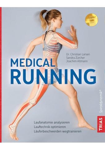 Buch »Medical Running / Christian Larsen, Sandra Zürcher, Joachim Altmann« kaufen