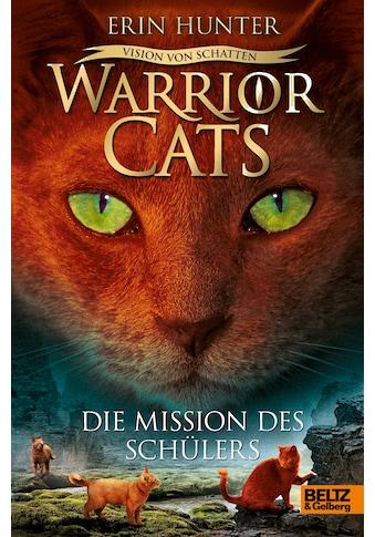 Buch »Warrior Cats - Vision von Schatten. Die Mission des Schülers / Erin Hunter,... kaufen