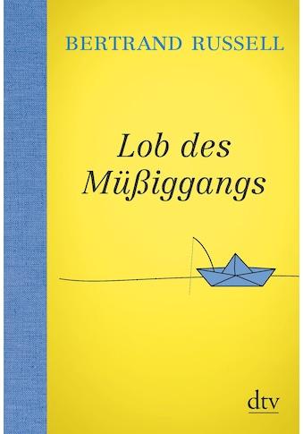 Buch »Lob des Müßiggangs / Bertrand Russell, Elisabeth Fischer-Wernecke« kaufen