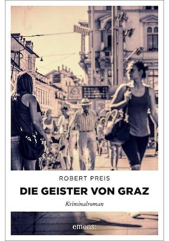 Buch »Die Geister von Graz / Robert Preis« kaufen