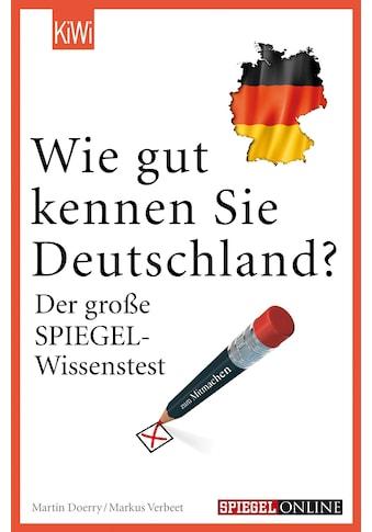 Buch »Wie gut kennen Sie Deutschland? / Markus Verbeet, Martin Doerry« kaufen