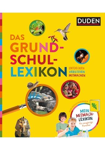 Buch »Das Grundschullexikon: Entdecken - Verstehen - Mitmachen / Rudolf König,... kaufen