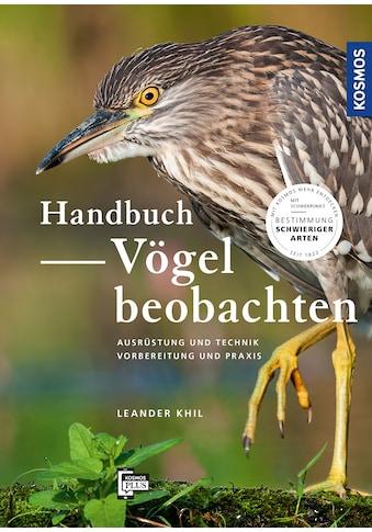 Buch »Handbuch Vögel beobachten / Leander Khil« kaufen