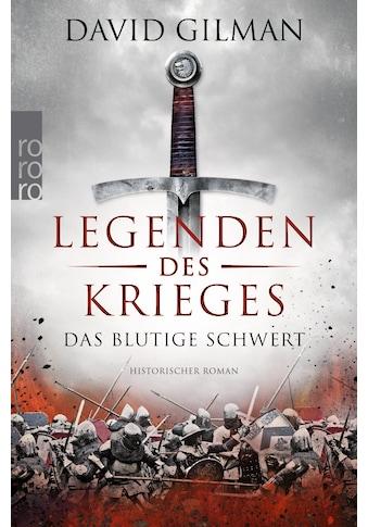 Buch »Legenden des Krieges: Das blutige Schwert / David Gilman, Anja Schünemann« kaufen