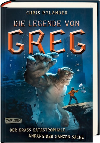Buch »Die Legende von Greg 1: Der krass katastrophale Anfang der ganzen Sache / Chris... kaufen