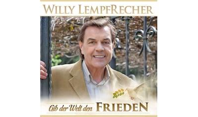 Musik-CD »Gib der Welt den Frieden / Lempfrecher,Willy« kaufen