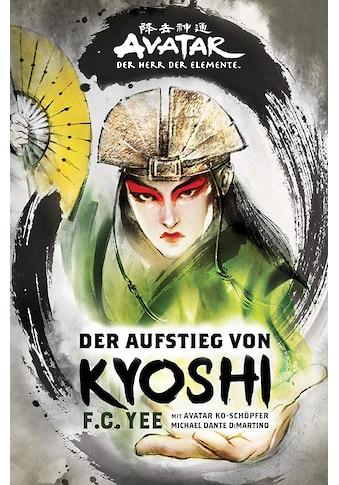 Buch »Avatar - Der Herr der Element: Der Aufstieg von Kyoshi / F.C. Yee« kaufen