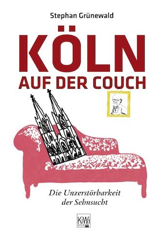 Buch »Köln auf der Couch / Stephan Grünewald, Carmen Strzelecki« kaufen