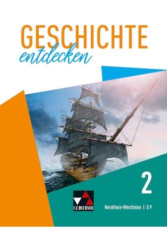 Buch »Geschichte entdecken - Nordrhein-Westfalen / Geschichte entdecken NRW 2 / Martin... kaufen
