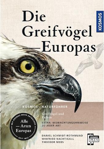Buch »Greifvögel Europas / Theodor Mebs, Daniel Schmidt-Rothmund, Winfried Nachtigall« kaufen