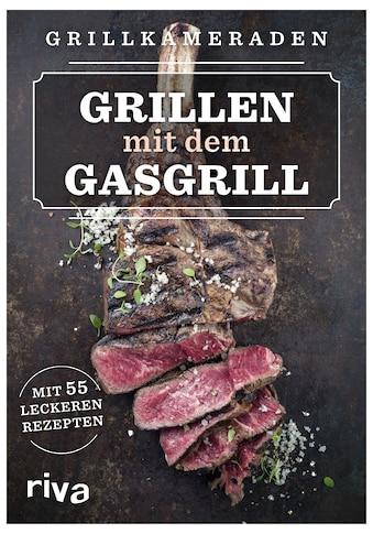 Buch »Grillen mit dem Gasgrill / Grillkameraden« kaufen