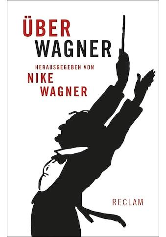 Buch »Über Wagner / Nike Wagner« kaufen