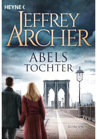 Buch Abels Tochter / Jeffrey Archer kaufen