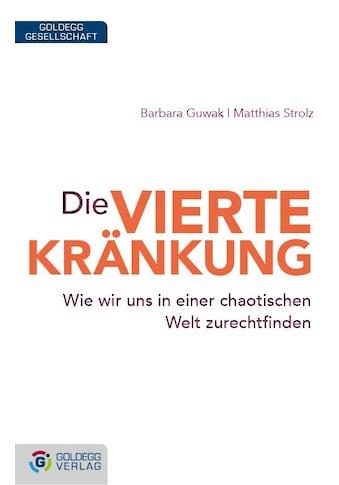 Buch »Die vierte Kränkung / Barbara Guwak, Matthias Strolz« kaufen
