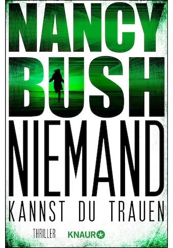 Buch »Niemand kannst du trauen / Nancy Bush, Kristina Lake-Zapp« kaufen