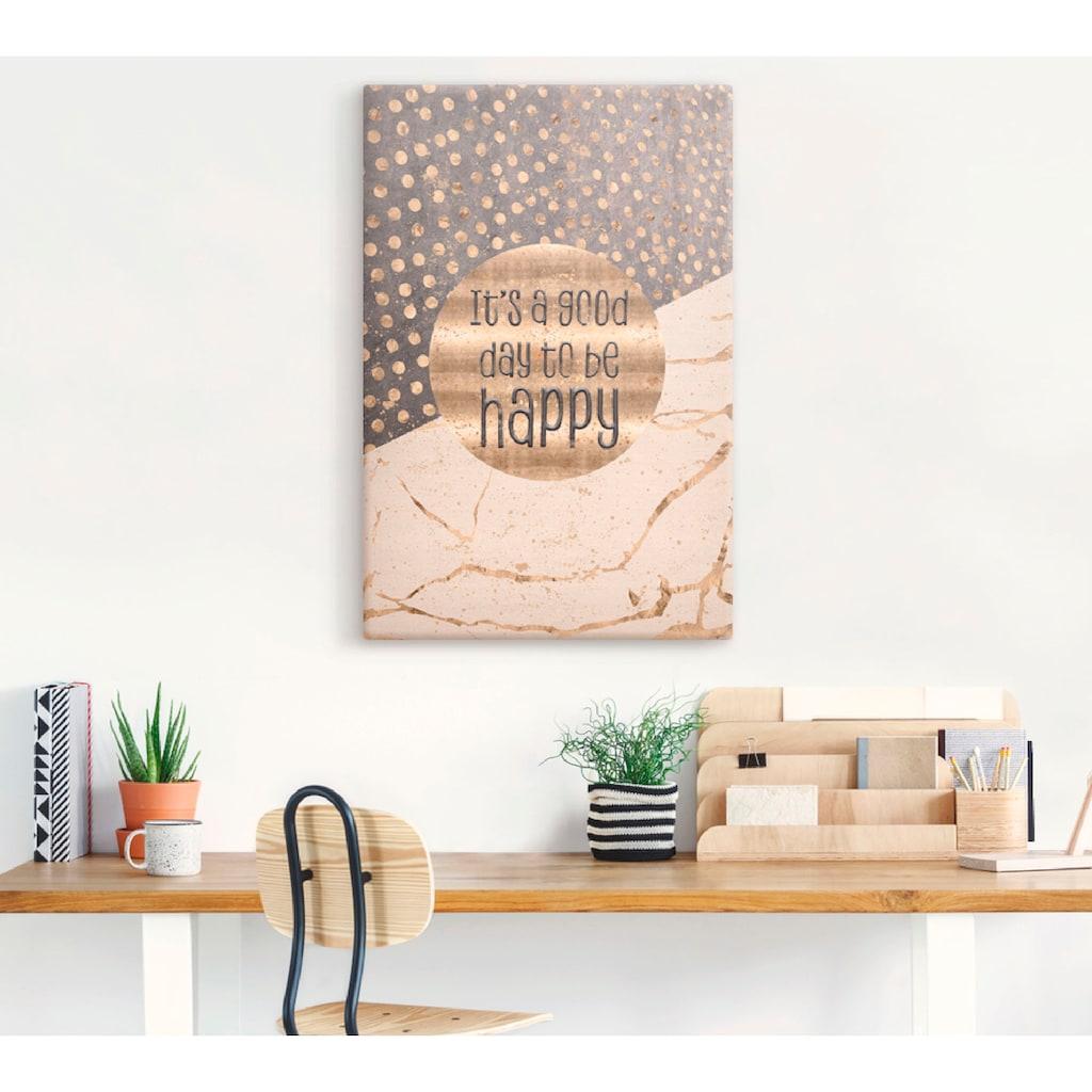 Artland Wandbild »Ein guter Tag um glücklich zu sein«, Sprüche & Texte, (1 St.), in vielen Größen & Produktarten - Alubild / Outdoorbild für den Außenbereich, Leinwandbild, Poster, Wandaufkleber / Wandtattoo auch für Badezimmer geeignet