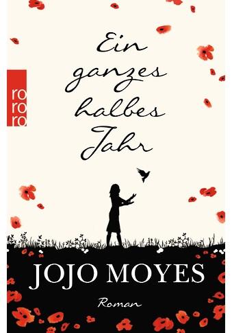 Buch Ein ganzes halbes Jahr / Jojo Moyes; Karolina Fell kaufen