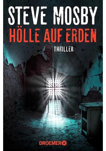 Buch »Hölle auf Erden / Steve Mosby, Ulrike Clewing« kaufen