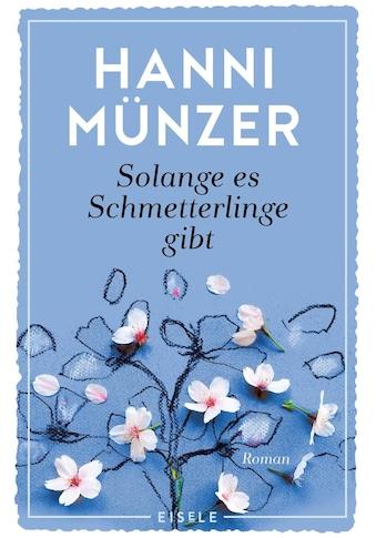 Buch »Solange es Schmetterlinge gibt / Hanni Münzer« kaufen