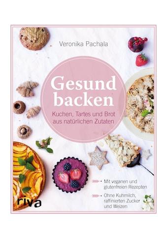 Buch »Gesund backen / Veronika Pachala« kaufen