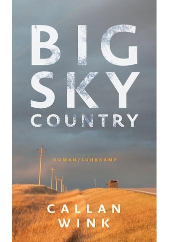 Buch »Big Sky Country / Callan Wink, Hannes Meyer« kaufen
