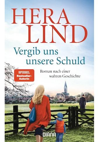 Buch »Vergib uns unsere Schuld / Hera Lind« kaufen