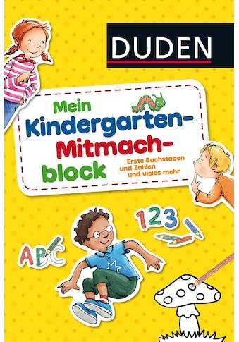 Buch »Duden: Mein Kindergarten-Mitmachblock / Andrea Weller-Essers, Christina Braun, Stefanie Klaßen, Angela Glökler« kaufen
