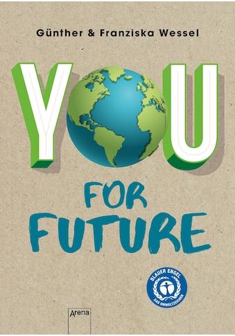 Buch »You for Future / Günther Wessel, Franziska Wessel, Myriam Homberg« kaufen
