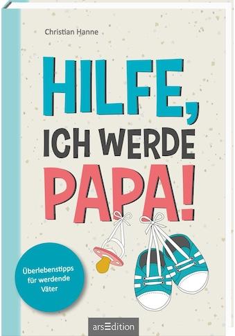 Buch »Hilfe, ich werde Papa! / Christian Hanne« kaufen