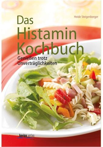 Buch »Das Histamin-Kochbuch / Heide Steigenberger« kaufen