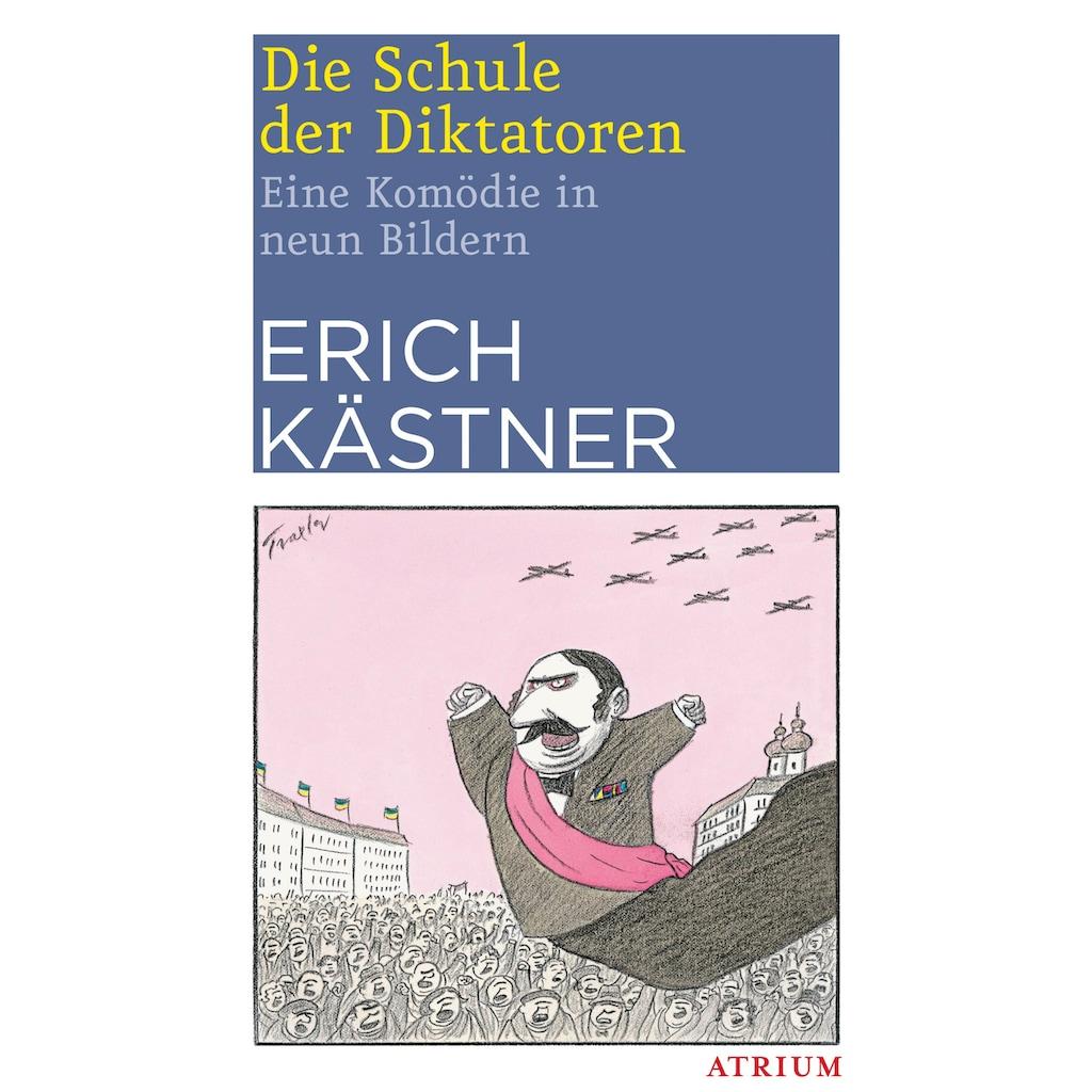 Buch »Die Schule der Diktatoren / Erich Kästner«