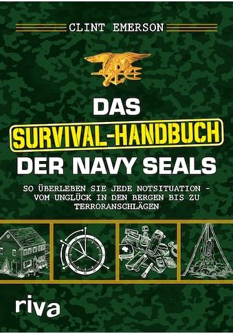 Buch »Das Survival-Handbuch der Navy SEALs / Clint Emerson« kaufen