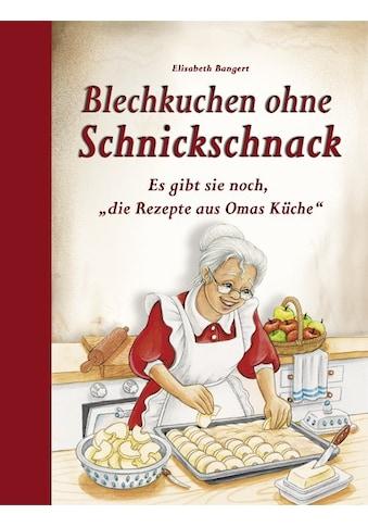 Buch »Blechkuchen ohne Schnickschnack / Elisabeth Bangert« kaufen