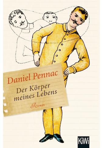 Buch »Der Körper meines Lebens / Daniel Pennac, Eveline Passet« kaufen